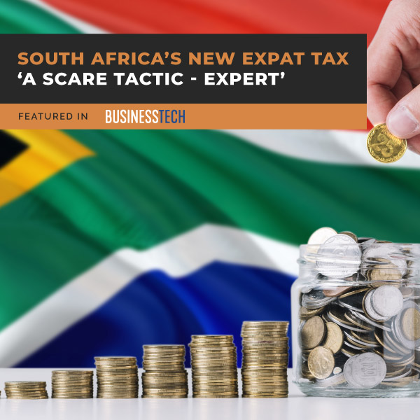 SOUTH-AFRICA'S-NEW-EXPAT-TAX-'A-SCARE-TACTIC'-EXPERT-aa